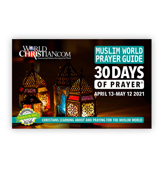 30 Days of Prayer for the Muslim World 2021